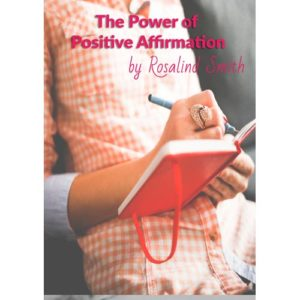 The Power of Positive Affirmation Mini eBook