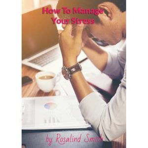 How To Manage Your Stress Mini eBook